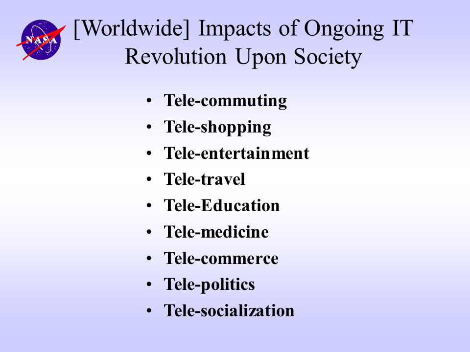 [Worldwide] Impacts of Ongoing IT Revolution Upon Society